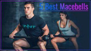 5 Best Macebells