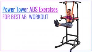 Power Tower ABS Workout
